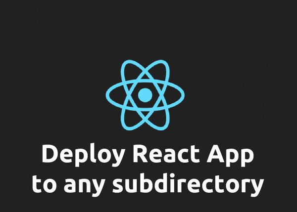 [Quick Tip] Deploy React app build to any subdirectory