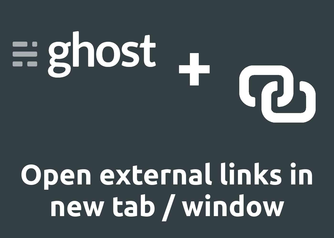Ghost CMS Editor: Open external Links in a new Tab or Window (change HTML target)