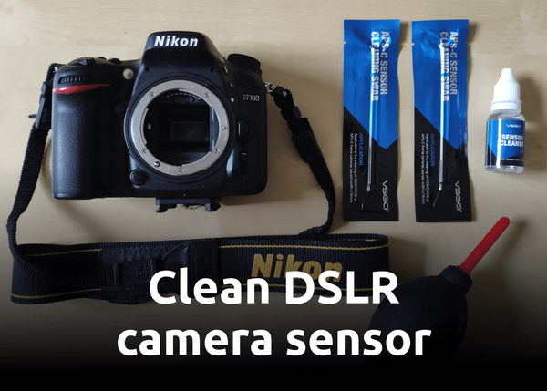 [How-to] DSLR APS-C Sensor cleaning (Nikon Camera Example)