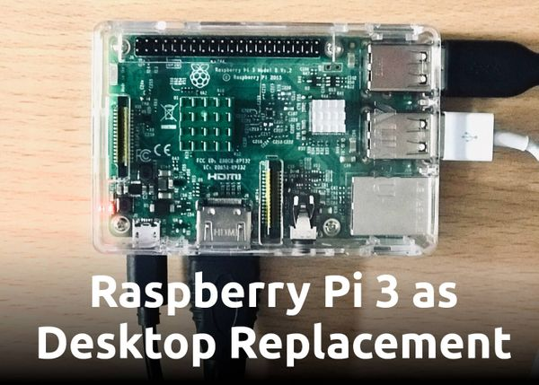 Raspberry Pi 3 as Desktop Replacement – 21:9 Ultrawide, exFAT, VS Code, ...