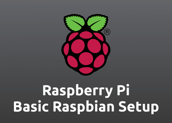 Raspberry Pi – Basic Setup on Raspbian (Raspberry Pi OS)